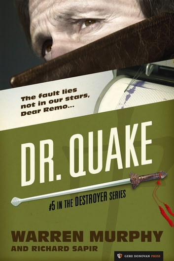 Dr. Quake - The Destroyer #5 ebook by Warren Murphy,Richard Sapir