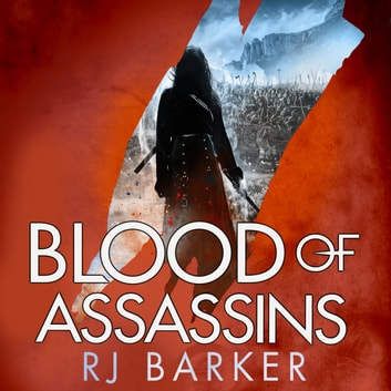 Blood of Assassins - (The Wounded Kingdom Book 2) To save a king, kill a king... audiobook by RJ Barker