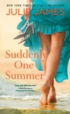 Suddenly One Summer ebook by