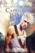 Caprion's Wings ebook by T. L. Shreffler