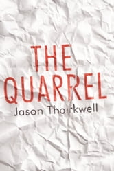 The Quarrel ebook by Jason Thorkwell