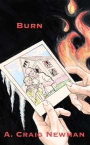 Burn ebook by A. Craig Newman