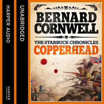 Copperhead (The Starbuck Chronicles, Book 2) audiobook by Bernard Cornwell