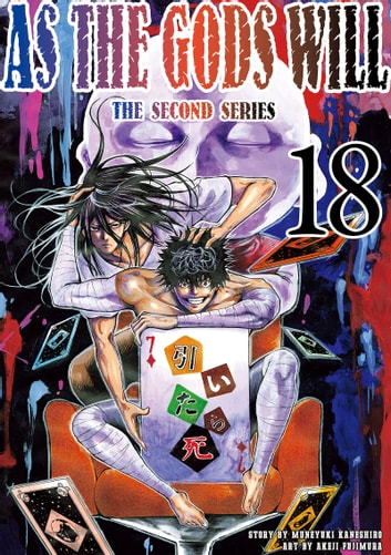 As the Gods Will The Second Series - Volume 18 ebook by Muneyuki Kaneshiro,Akeji Fujimura