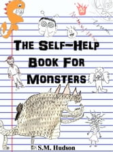The Self-Help Book for Monsters ebook by S.M. Hudson