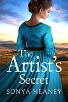 The Artist's Secret (Brindabella Secrets, #2) ebook by Sonya Heaney