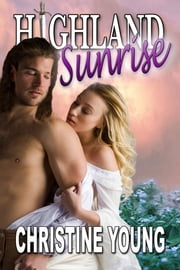 Highland Sunrise ebook by Christine Young