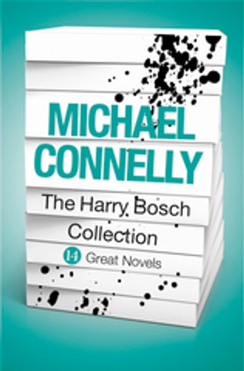 Michael Connelly - The Harry Bosch Collection (ebook) eBook by Michael Connelly