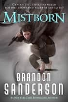 Mistborn ebook by Brandon Sanderson