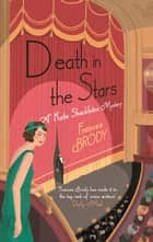 Death in the Stars - Longlisted for the CWA Historical Dagger eBook by Frances Brody