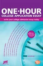 One-Hour College Application Essay ebook by Jan Melnik