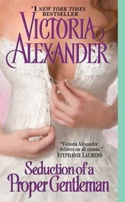 Seduction of a Proper Gentleman ebook by Victoria Alexander