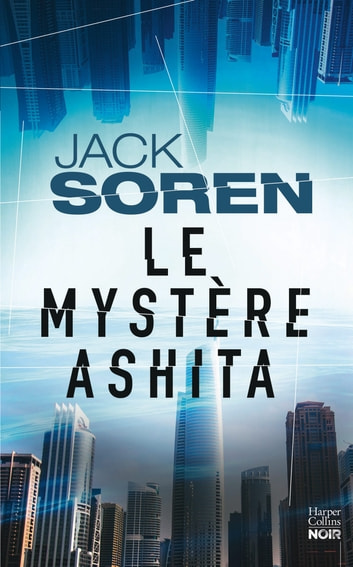 Le mystère Ashita eBook by Jack Soren