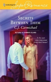 Secrets Between Them ebook by C.J. Carmichael