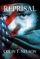 Reprisal ebook by Colin T Nelson