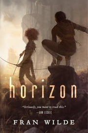 Horizon ebook by Fran Wilde