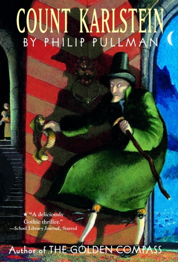 Count Karlstein ebook by Philip Pullman