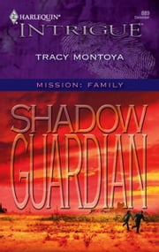 Shadow Guardian ebook by Tracy Montoya