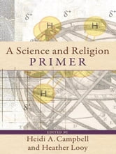 A Science and Religion Primer ebook by