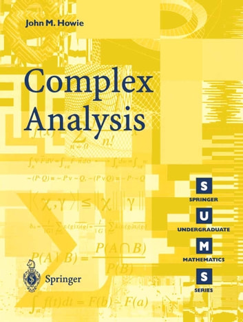 Complex Analysis ebook by John M. Howie