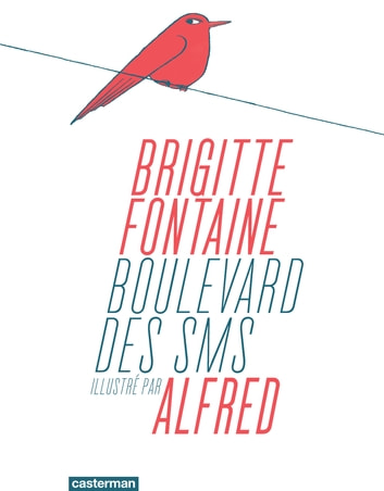 Boulevard des SMS eBook by Brigitte Fontaine,Alfred