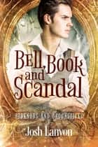Bell, Book and Scandal ebook by Josh Lanyon