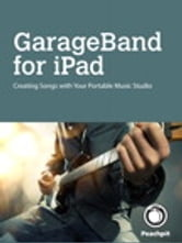 GarageBand for iPad ebook by Robert Brock