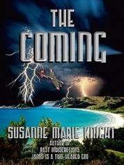 The Coming ebook by Knight, Susanne Marie