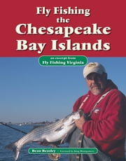 Fly Fishing the Chesapeake Bay Islands - An Excerpt from Fly Fishing Virginia ebook by Beau Beasley,King Montgomery