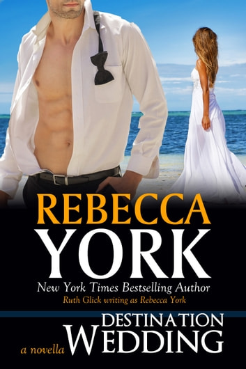 Destination Wedding (Decorah Security Series, Book #9) - A Paranormal Romantic Suspense Novella ebook by Rebecca York