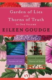 Garden of Lies and Thorns of Truth - In One Volume ebook by Eileen Goudge