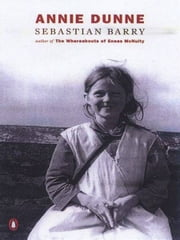 Annie Dunne ebook by Sebastian Barry