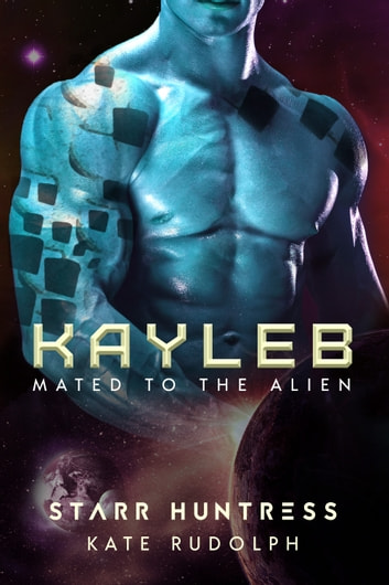 Kayleb ebook by Kate Rudolph,Starr Huntress