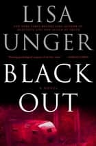 Black Out ebook by Lisa Unger
