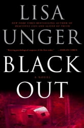 Black Out - A Novel ebook by Lisa Unger