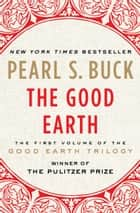 The Good Earth ebook by Pearl S. Buck