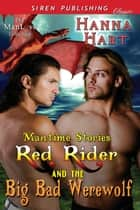 Red Rider and the Big Bad Werewolf ebook by Hanna Hart