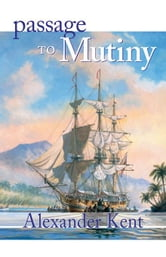 Passage to Mutiny ebook by Kent, Alexander