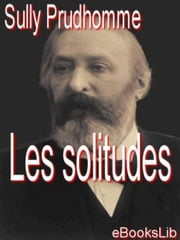 Les solitudes ebook by Kobo.Web.Store.Products.Fields.ContributorFieldViewModel