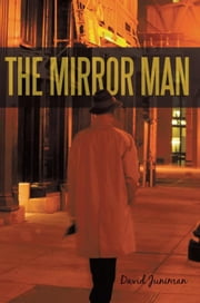 The Mirror Man ebook by