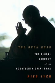 The Open Road ebook by Pico Iyer