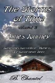 Anne's Journey - Sometimes you realize Home is a place you've never been ebook by B. Chantel