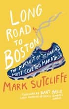 Long Road to Boston ebook by