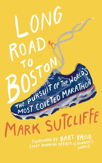 Long Road to Boston ebook by Mark Sutcliffe