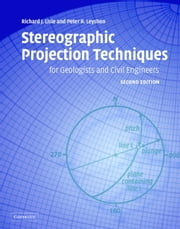 Stereographic Projection Techniques for Geologists and Civil Engineers ebook by Richard J. Lisle,Peter R. Leyshon