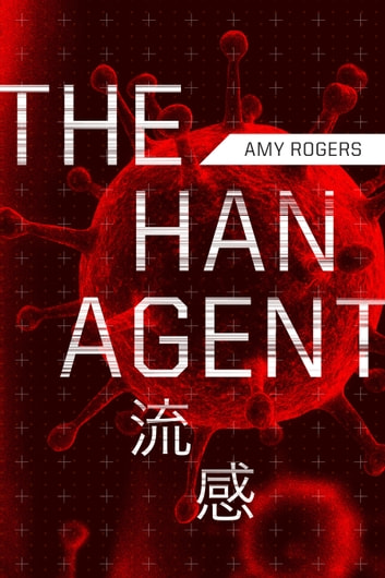 The Han Agent ebook by Amy Rogers