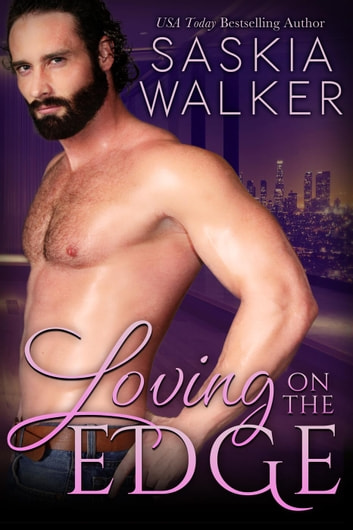 Loving On The Edge ebook by Saskia Walker