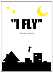 """I Fly"" ebook by Andrew Hawcroft"