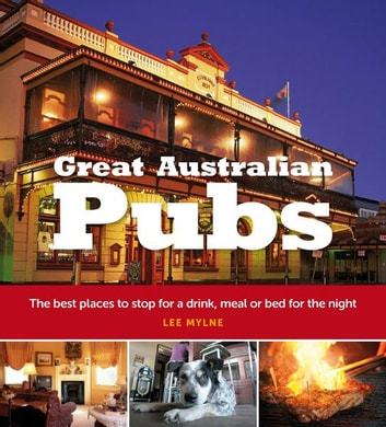 Great Australian Pubs ebook by Lee Mylne