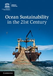 Ocean Sustainability in the 21st Century ebook by Salvatore Aricò